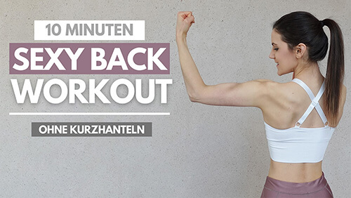 10 MIN Sexy Back Workout ohne Kurzhanteln