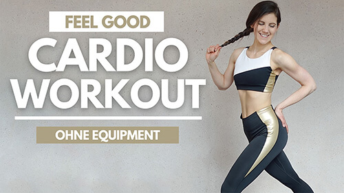Cardio Workout – 10 Min Cardio Workout für Zuhause – Feel Good Cardio Workout – Tina Halder -Tina.Fitness