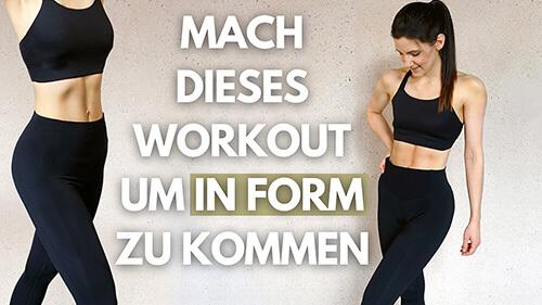 Get in Shape – Get in Shape Workout – in Form kommen – Get in Shape Challenge – Tina Halder – Tina.Fitness