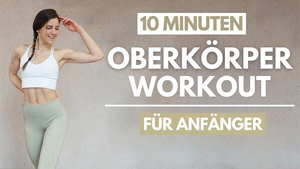 tina-halder 10 MIN Oberkörper Workout für Anfänger