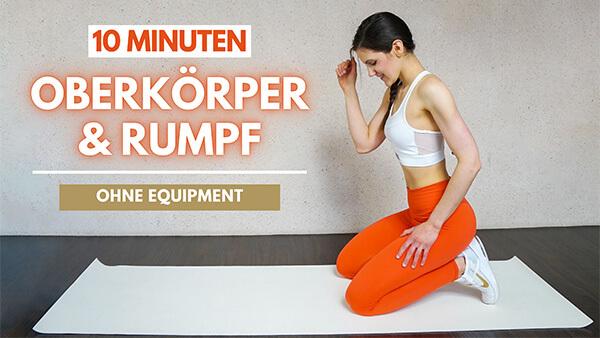 Oberkörper + Rumpf Workout - Oberkörper Workout - Rumpf Workout - Tina Halder